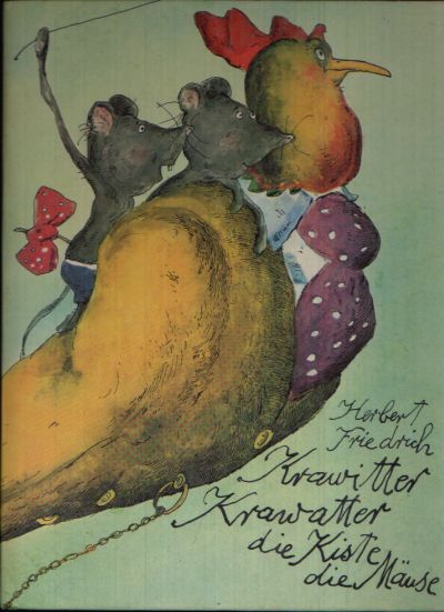Krawitter, Krawatter, die Kiste die Mäuse