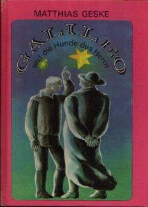 Galileo und die Hunde des Herrn Illustration: Irgrid Schuppan