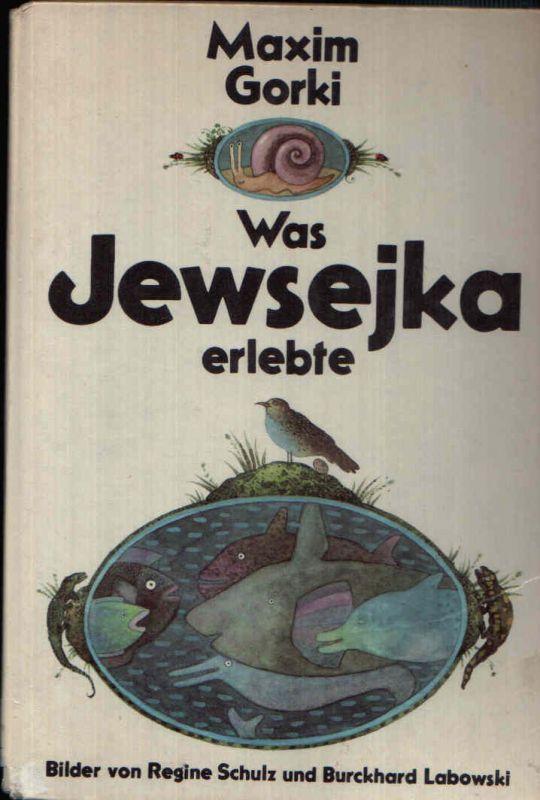 Was Jewsejka erlebte