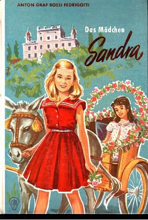 Das Mädchen Sandra