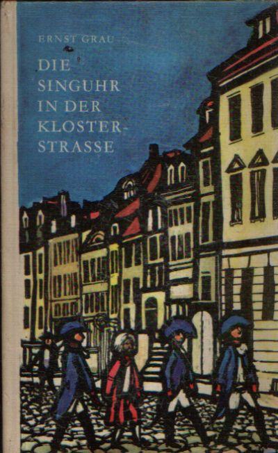 Die Singuhr in der Klosterstrasse Berliner Sagen und Geschichten