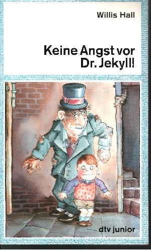 Keine Angst vor Dr. Jekyll!