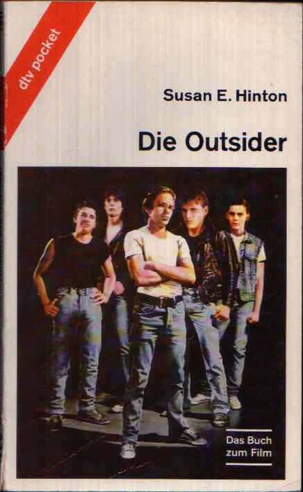 Die Outsider Das Buch zum Film