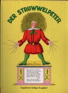 Der Struwwelpeter Ungekürzte farbige Ausgabe