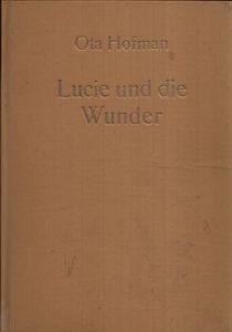 Lucie und die Wunder Illustrationen von Klaus Müller