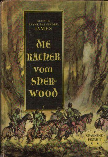 Die Rächer vom Sherwood spannend erzählt - Band 28