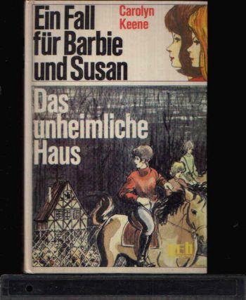 Ein Fall für Barbie und Susan - Das unheimliche Haus