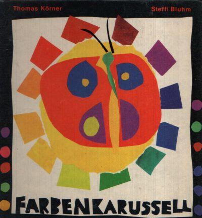 Farbenkarussell eine kleine Farblehre für Kinder Illustrationen: Steffi Bluhm