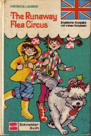 The Runaway Flea Circus Die deutsche Ausgabe heißt: Der Flohzirkus ist weg