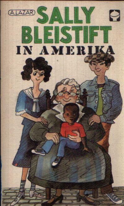 Sally Bleistift in Amerika Eine Geschichte aus dem Jahre 1934