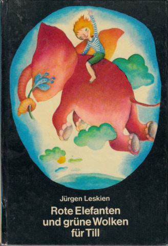 Rote Elefanten und grüne Wolken für Till Illustrationen von Petra Wiegandt