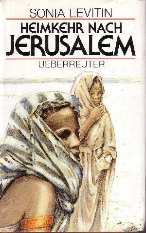 Heimkehr nach Jerusalem
