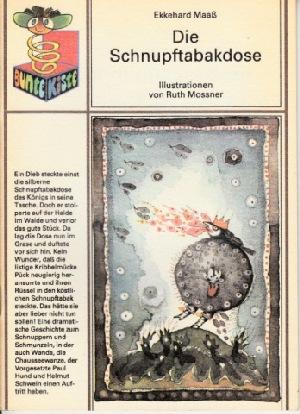 Die Schnupftabakdose Eine Geschichte zum Platzen illustriert von Ruth Mossner