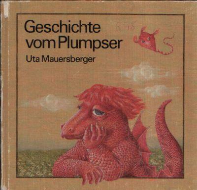 Geschichte vom Plumpser und zwei andere