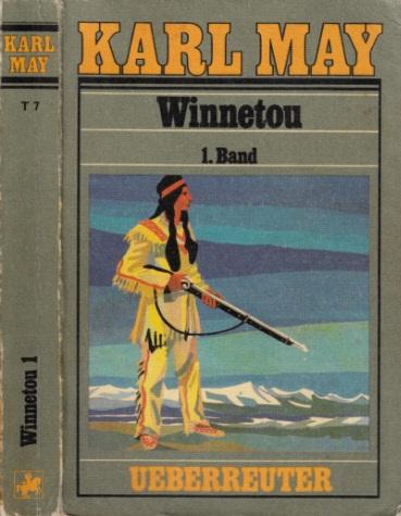 Winnetou Band 1 - Reiseerzählung
