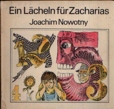 Ein Lächeln für Zacharias Illustrationen von Horst Bartsch