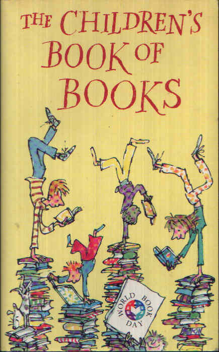 The Children´s Book of Books In celebration of Word Book Day 1998
