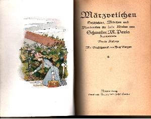 Märzveilchen Geschichten, Märchen und Plaudereien für liebe Kinder von Schwester M. Paula