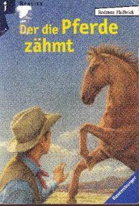 Der die Pferde zähmte