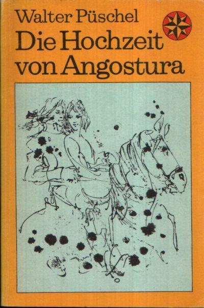Die Hochzeit von Angostura Illustrationen von Renate Jessel