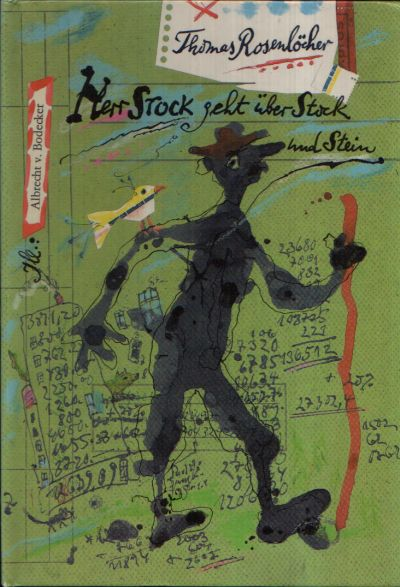 Herr Stock geht über Stock und Stein
