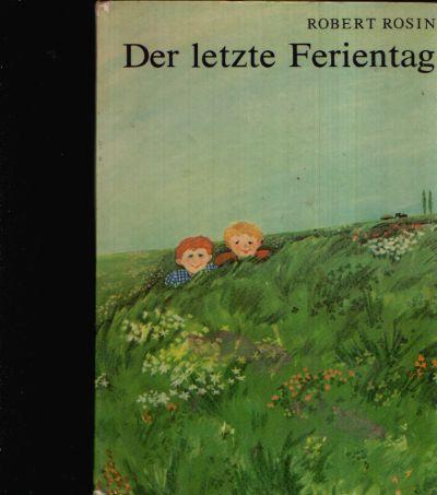 Der letzte Ferientag Illustrationen von Gisela Vogel