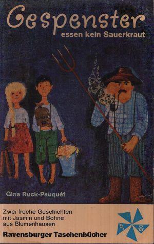Gespenster essen kein Sauerkraut Zwei freche Geschichten mit Jasmin und Bohne aus Blumenhausen.