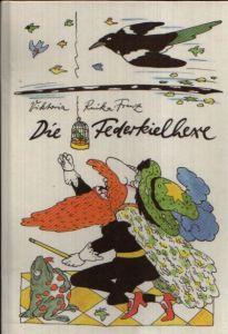 Die Federkielhexe Illustrationen von Manfred Bofinger