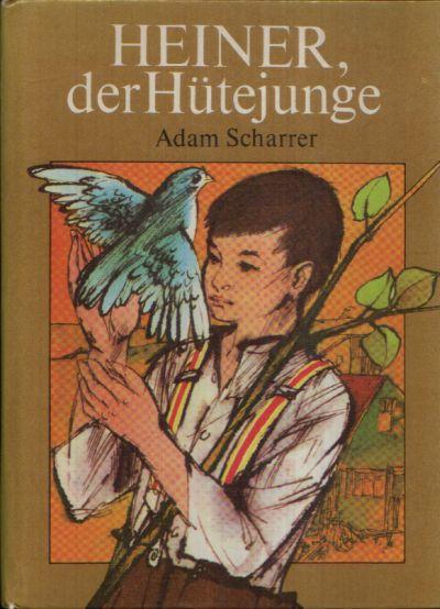 Heiner, der Hütejunge Die Geschichte einer Kindheit Illustrationen von Dieter Müller