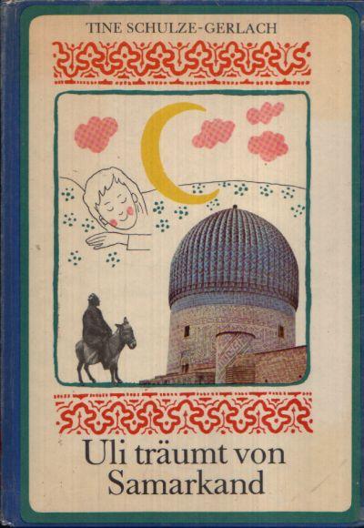 Uli träumt von Samarkand