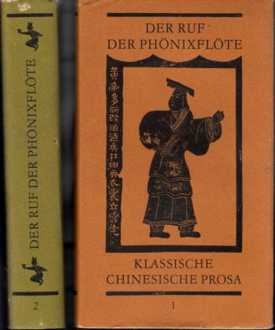 Der Ruf der Phönixflöte - Klassische chinesische Prosa - 2 Bände