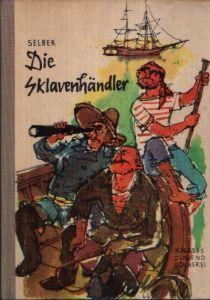 Die Sklavenhändler Illustrationen von Hans Wiegandt