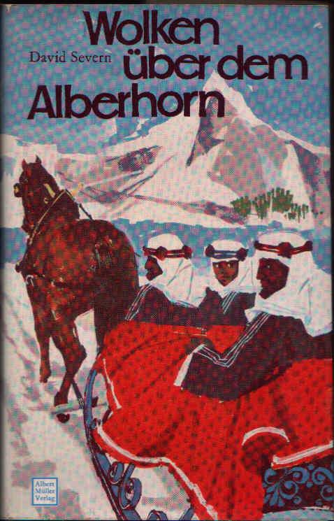 Wolken über dem Alberhorn Die abenteuerliche Geschichte des kleinen Scheichs Suroor