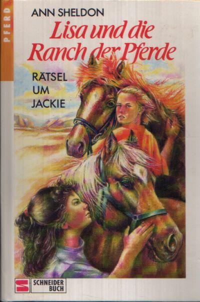 Lisa und die Ranch der Pferde Rätsel um Jackie
