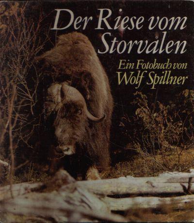 Der Riese vom Storvalen Eine Bilderbuchgeschichte aus Harjedalen