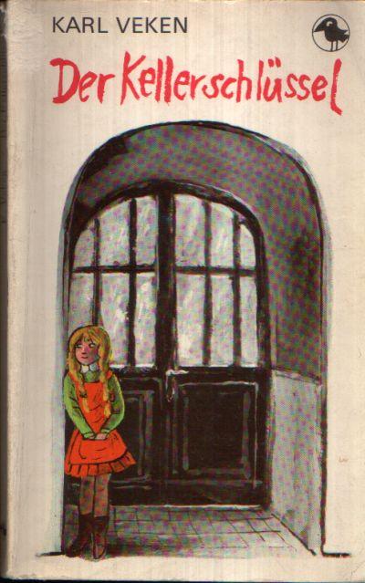 Der Kellerschlüssel Geschichten aus stürmischen Tagen