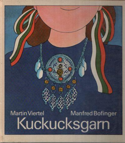 Kuckucksgarn Ilustrationen von Manfred Bofinger.