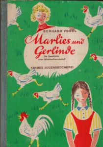 Marlies und Gerlinde Die Geschichte einer Mädchenfreundschaft Illustrationen von Hans Wiegandt