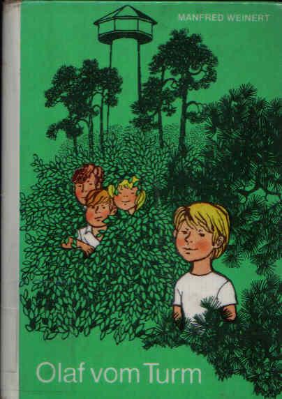 Olaf im Turm Die kleinen Trompeterbücher Band 120