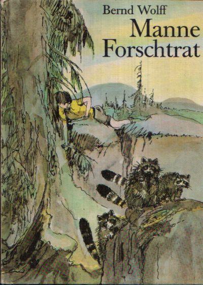 Manne Forschtrat Illustrationen von Gerhard Gossmann