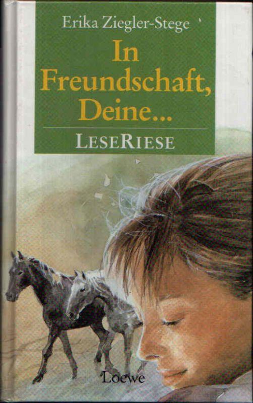 In Freundschaft, Deine ... Zwei Romane für Mädchen