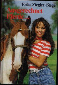 Ausgerechnet Pferde ...