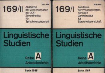 Studien zu einem Komplexwörterbuch der lexikalischen Mikro-, Medio- und Makrostrukturen (Komplexion) Linguistische Studien Reihe A Arbeitsbericht 169/ I + 169/ II