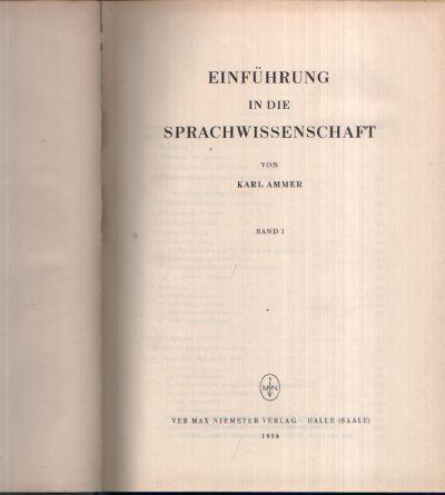 Einführung in die Sprachwissenschaft Band 1
