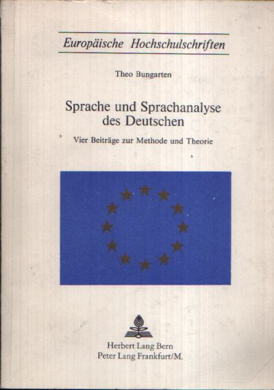 Sprache und Sprachanalyse des Deutschen Vier Beiträge zur Methode und Theorie