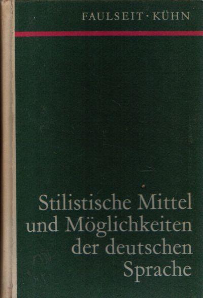 Stilistische Mittel und Möglichkeiten der deutschen Sprache