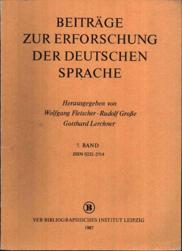 Beiträge zur Erforschung der deutschen Sprache 7. Band