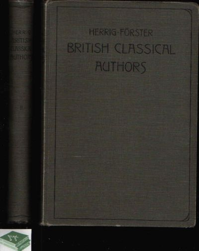 British Classical Authors with Biographical Notices - on the Basis of a Selection - Volume I + II