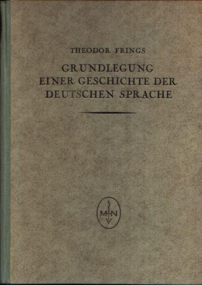 Grundlegung einer Geschichte der deutschen Sprache
