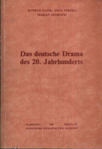 Das deutsche Drama des 20. Jahrhunderts Wydanie II